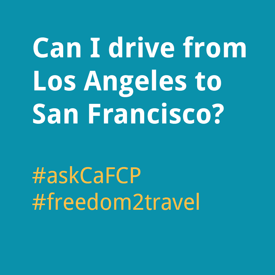 Can I drive from Los Angeles to San Francisco?